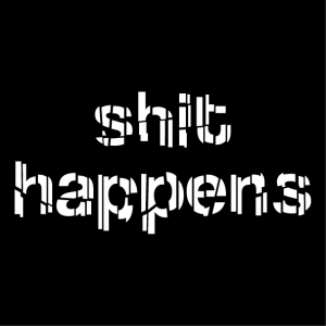 Funny quote t-shirt, shit happens, to customize online and print with Spreadshirt.