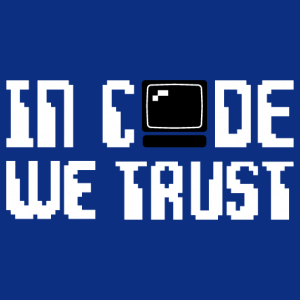Customize this design in code we trust and create an original programmer t-shirt.
