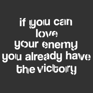 Love your enemy t-shirt to create and customize online.